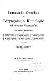 Internationales Centralblatt für Laryngologie, Rhinologie und verwandte Wissenschaften: Band 5
