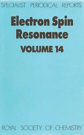 Electron Spin Resonance: Volume 14