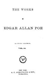 The Works of Edgar Allan Poe: Volume 4