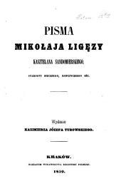 Pisma Mikołaja Spytka Ligęzy i Ks. Stanisława Karnkowskiego