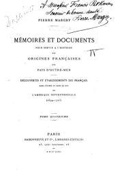 Découvertes et établissements des français dans l'ouest et dans le sud de l'Amérique Septentrionale (1614-1754)