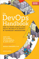 The Devops Handbook  How to Create World Class Agility  Reliability    Security in Technology Organizations PDF