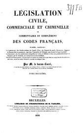 Législation civile, commerciale et criminelle, ou commentaire et complément des codes français ...: Code de commerce, Volumes11à12