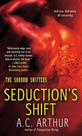 Seduction's Shift: A Paranormal Shapeshifter Werejaguar Romance