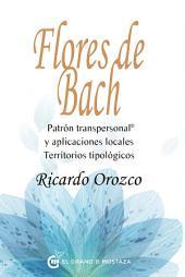 Flores de Bach: Patrón transpersonal y aplicaciones locales Territorios tipológicos