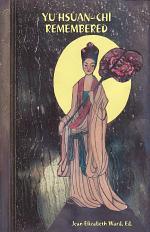 Yu Hsuan-chi: Remembered