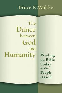 The Dance Between God and Humanity Book