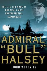 Admiral  Bull  Halsey Book