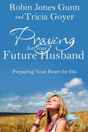 Praying For Your Future Husband