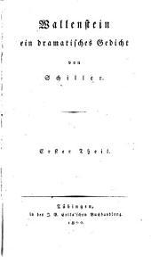 Wallenstein, ein dramatisches Gedicht: Teil 1