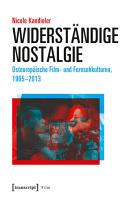 Widerst  ndige Nostalgie PDF