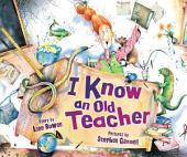 I Know an Old Teacher