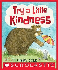 Try a Little Kindness Book