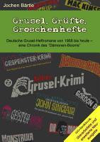 Grusel  Gr  fte  Groschenhefte PDF