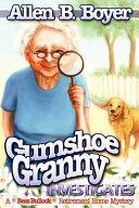 Gumshoe Granny Investigates PDF