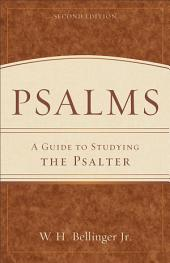 Psalms: A Guide to Studying the Psalter, Edition 2