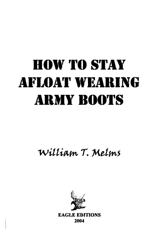 How to Stay Afloat Wearing Army Boots