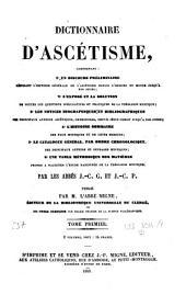 Dictionnaire d'ascétisme ...: T. 1