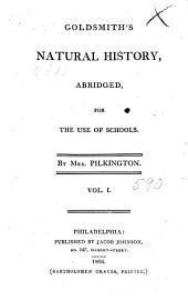 Goldsmith's Natural History: Abridged for the Use of Schools, Volume 1