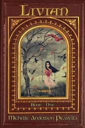 Livian: Volume 1