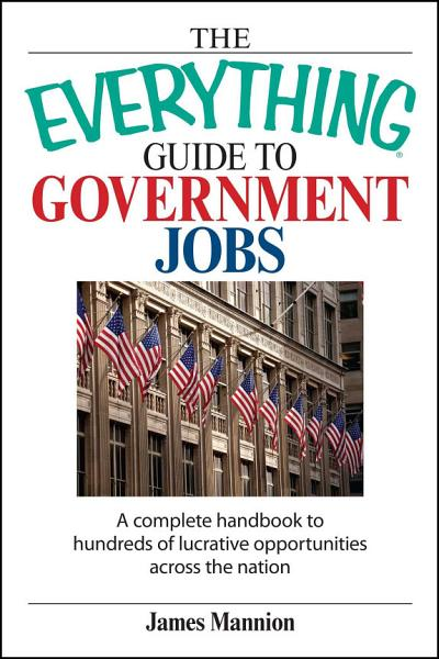 The Everything Guide To Government Jobs PDF