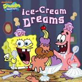Ice-Cream Dreams (SpongeBob SquarePants)