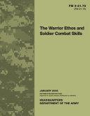 FM 3 21 75  FM 21 75  The Warrior Ethos and Soldier Combat Skills