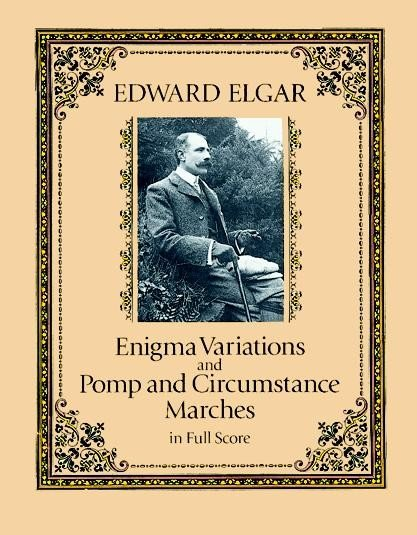 Enigma Variations and Pomp and Circumstance Marches in Full Score