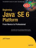 Beginning Java SE 6 Platform