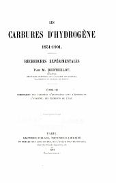 Les carbures d'hydrogène, 1851-1901: recherches expérimentales, Volume3