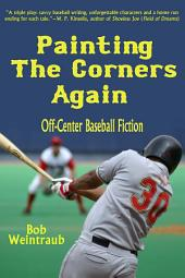 Painting the Corners Again: Off-Center Baseball Fiction