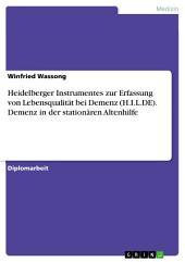 Heidelberger Instrumentes zur Erfassung von Lebensqualität bei Demenz (H.I.L.DE). Demenz in der stationären Altenhilfe