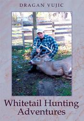 Whitetail Hunting Adventures Book PDF