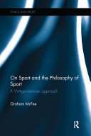 ON SPORT AND THE PHILOSOPHY OF SPOR