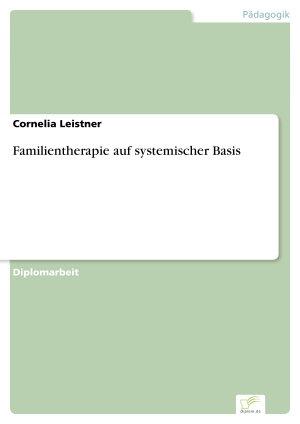 Familientherapie auf systemischer Basis PDF