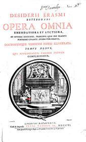 Desiderii Erasmi Roterodami Opera omnia emendatiora et avctiora: Volume 9