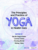 The Principles and Practice of Yoga in Health Care PDF