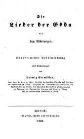 Die Lieder der Edda von den Nibelungen. Stabreimende Verdeutschung nebst Erläuterungen