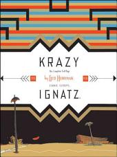 Krazy & Ignatz: 1935––1936: A Wild Warmth of Chromatic Gravy