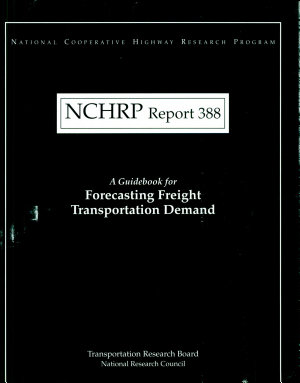 A Guidebook for Forecasting Freight Transportation Demand