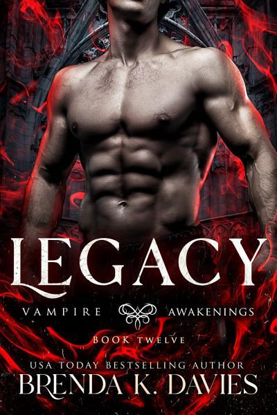 Download Legacy  Vampire Awakenings  Book 12  Book