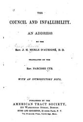 The Council and Infallibility: An Address