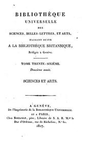 Bibliothèque universelle des sciences, belles-lettres, et arts: Sciences et arts, Volume36;Volume96