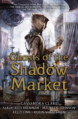 Ghosts of the Shadow Market PDF