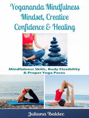 Yogananda Mindfulness  Mindset  Creative Confidence   Healing