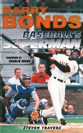 Barry Bonds  Baseball s Superman PDF