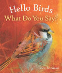 Download Hello Birds  What Do You Say  Book