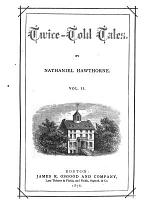 Hawthorne's Works: Twice-told tales.-[vol. 3] The snow-image, and other twice-told tales.-[v. 4-5] Mosses from an old manse.-[v. 6] The scarlet letter.-[v. 7] The house of the seven gables.-[v. 8] The Blithedale romance.-[v. 9-10]The marble faun.-[v.11] Our old home.-[v. 12] True stories from history and biography.-[v. 13] A wonder-book for girls and boys.-[v. 15-16] Passages from the french and Italian note-books,-[v. 17-18] Passages from the English note-books.-[v. 19-20] Passages from the French and Italin note-books.-[v. 21] Septimius Felton; or, The elixir of life.-[v. 22] Fanshawe, and other pieces.-[v. 23] The Dolliver romance, and other pieces.-[v. 24] Sketches and studies.-[v. 25] An analytical index to the works of Nathaniel Hawthorne, with a sketch of his life
