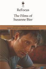 ReFocus: The Films of Susanne Bier