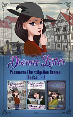 Paranormal Investigation Bureau Cozy Mystery Box Set Books 1 3